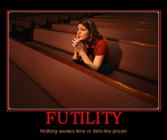 The Failing Power of Prayer